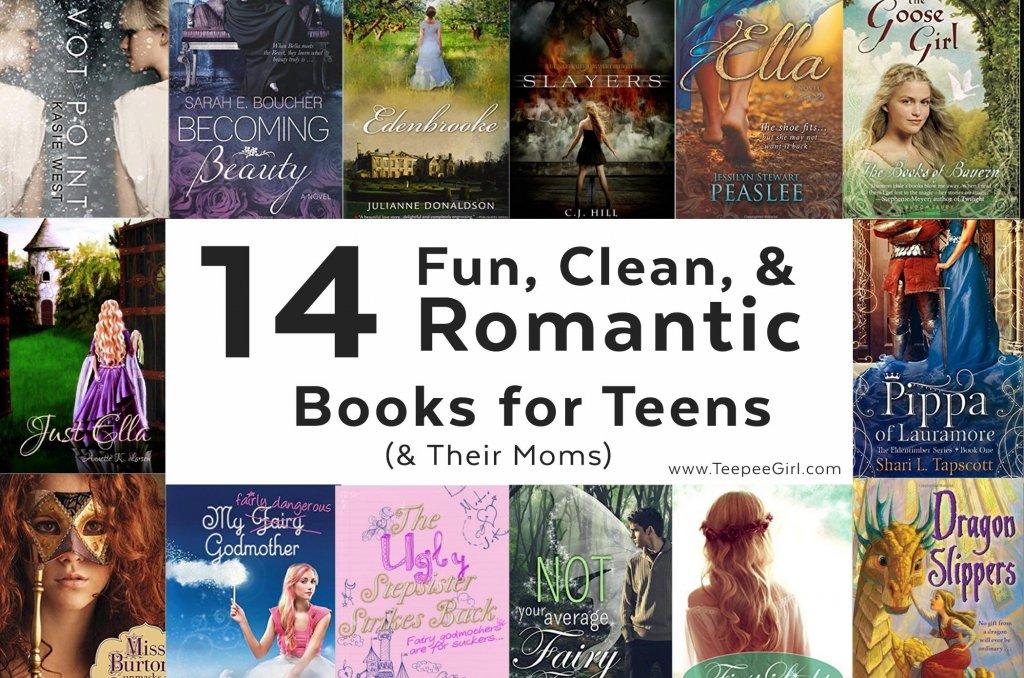 14 Fun Clean Romantic Books For Teens Teepee Girl
