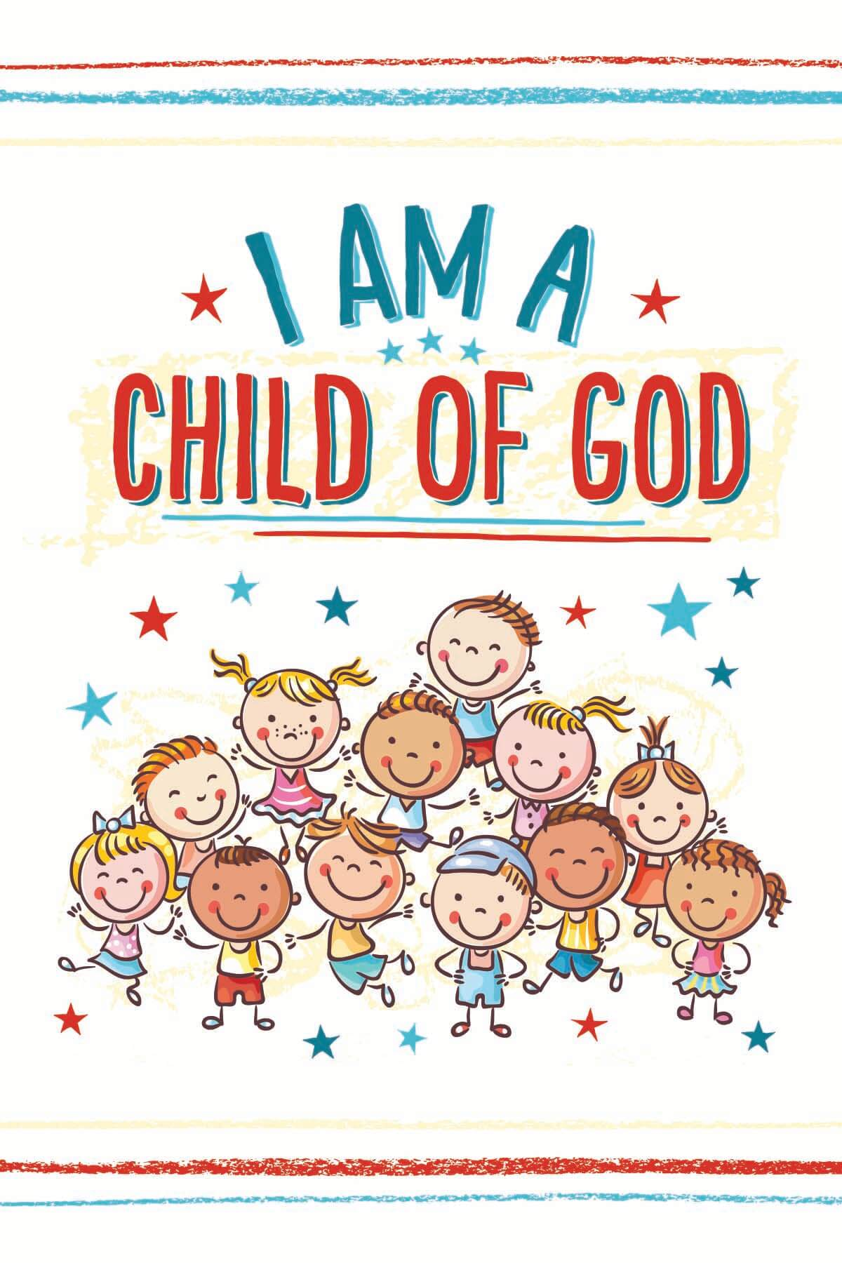 graphic about I Am a Child of God Printable identify Absolutely free Main 2018 I am a Kid of God Printables - Teepee Female
